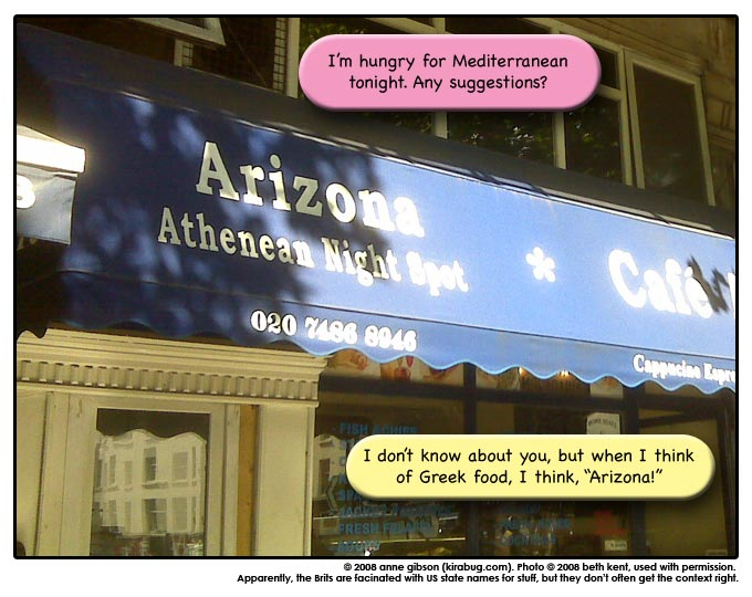 I don't remember reading about Arizona in Greece.